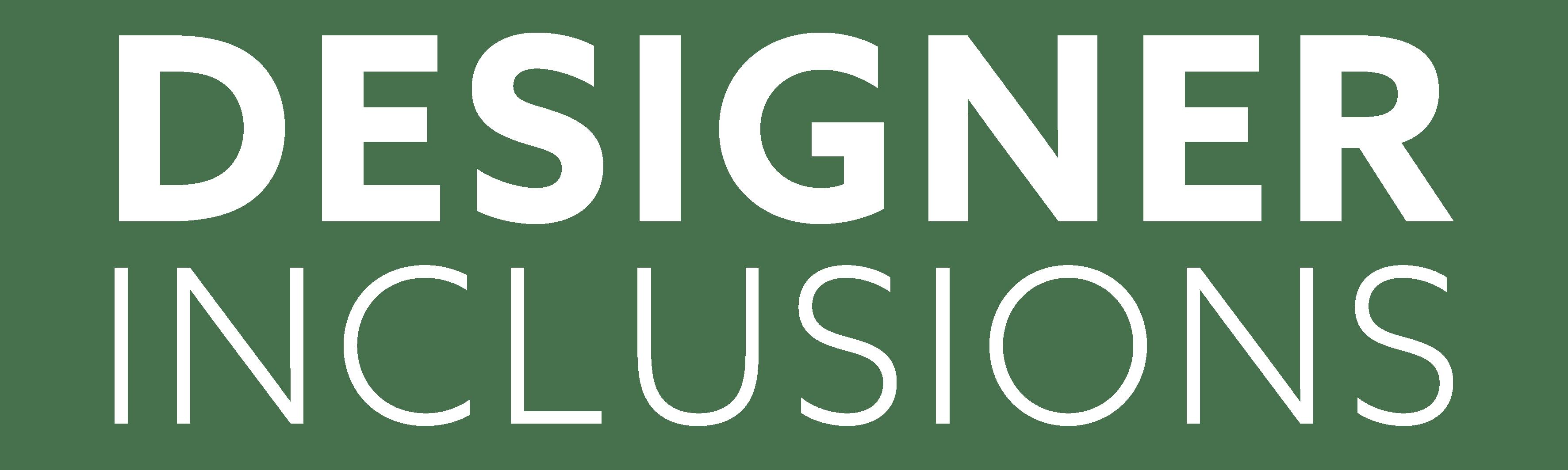 Designer Inclusions